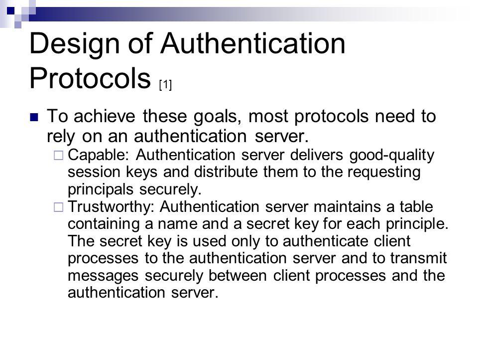Design of Authentication Protocols [1]